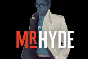 Mr Hyde Launches